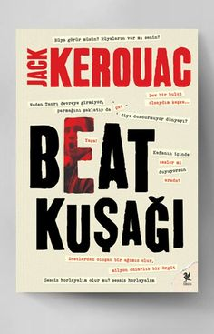 Jack Kerouac • The Beat Generation