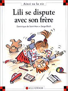 Lili se dispute avec son frère: Amazon.fr: Dominique de Saint Mars, Serge Bloch: Livres