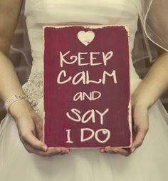 Keep Calm and Say I Do Distressed Sign - The perfect engagement gift or wedding photo prop. $34.00, via Etsy.