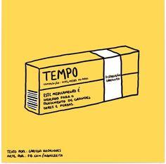 Tempo ! Composição: Dias, Meses ou Anos! Este medicamento é indicado para o tratamento de grandes dores e perdas. #frases #tempo