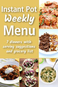7 dinners with serving suggestions and a grocery list all made in your Instant Pot! #instantpot Pressure Cooking, Instant Pot Pressure Cooker, Pressure Cooker Recipes, Sour Cream Ingredients, Cheese Ingredients, Crockpot Recipes, Cooking Recipes, Batch Cooking, Bacon And Egg Casserole