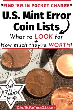 The Ultimate List Of Coin Mistakes - See all of the common Mint error coins that can actually be found in your pocket change. Plus rare Mint error coins that are harder to find, but worth a lot more money!