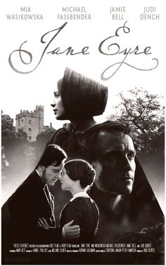Enchanted Serenity of Period Films: Michael Fassbender interview a Mock Poster for Jane Eyre Michael Fassbender, Charlotte Bronte, Elizabeth Gaskell, Jane Austen, Love Movie, Movie Tv, Mia Michaels, Jane Eyre 2011, Image Film