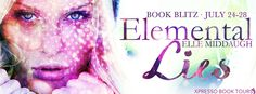 #newblogpost - Come check out Elemental Lies by @ElleMiddaugh - Book Blitz - #giveaway on the blog today!! @XpressoReads  Fabulous and Brunette: Elemental Lies by Elle Middaugh - Book Blitz - Giv...