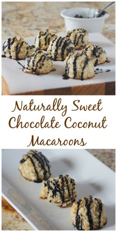 Naturally Sweet Chocolate Coconut Macaroons - Bite of Health Nutrition