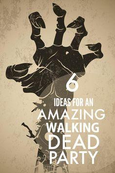 Ideas for Walking Dead Party