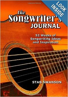 "Whether you are new to songwriting or have written hundreds of songs, ""The Songwriter's Journal"" should be within arm's reach whenever the mood to write a new tune strikes. Near Future, My Books, Journal, Mood, Songs, Writing, Inspiration, Biblical Inspiration, Song Books"