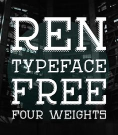 REN Free Font for Hipsters #hipsterfonts #freefonts #fontsfordesigners #retrofonts #vintagefonts