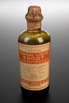 1891-1950 ca.   Bottle of Ergot Extract, London, UK.  sciencemuseum.org.uk         suzilove.com
