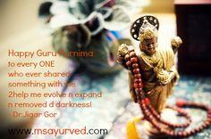 Today is GuruPournima.  The Ayurveda science itself taught by Guru ShishyaParampara methods. The word Guru comes from the Sanskrit aksharas Gu and Ru.  Gu is one who blocks and Ru is ignorance. Therefore,one who blocks ignorance is considered a guru. गुरु: ब्रह्मा गुरु: विष्णु: गुरु: देवो महेश्वर्: I गुरु: साक्षात् परम् ब्रह्म् तस्मये: श्री गुरुवे नमः II I Deeply grateful2 all my teachers.Gurus.Parents.! n every ONE who ever shared something with me 2help me evolve n expand n removed d…