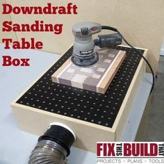 Build this Downdraft Sanding Table and cut down the dust in your shop!  Full tutorial at FixThisBuildThat.com