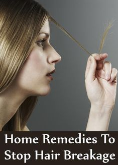 5 Home Remedies To Prevent Hair Breakage
