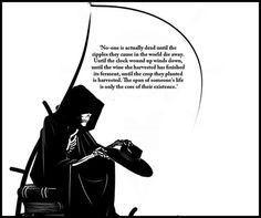 ; Grim Reaper Art, Don't Fear The Reaper, Angel Of Death, Lovely Things, Dark, Quotes, Santa Muerte, Quotations, Quote