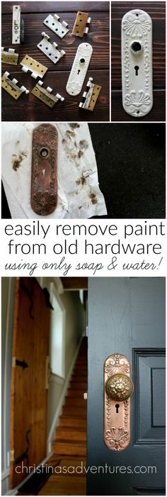 how to easily remove old paint from old hardware using only soap and water - so simple!!