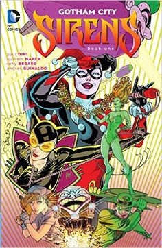 Amazon.fr - Gotham City Sirens Book One - Paul Dini, Guillem March - Livres