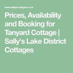 Prices, Availability and Booking for Tanyard Cottage   Sally's Lake District Cottages