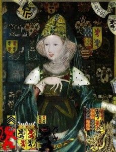 Philippa of Hainault, Queen of England, wife of Edward III, grandmother of Richard II and Henry IV and on down the line...