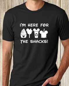 Disney Inspired Just Here for Snacks shirt tee tank, Dole Whip Mickey bar Starbucks Candy Apple