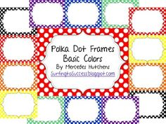 These Polka Dot Labels come in 7 colors. Each color combo has two frames.  I call it a single frame and a double frame. The polka dots are all white.  The background colors are red, orange, yellow, green, blue, purple, and black.  By request a brown has been added.Simply insert as a picture and resize to fit your needs.