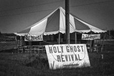 Holy Ghost Tent Revival - Bing Images
