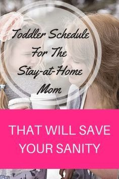 Toddler Schedule For The Stay-At-Home-Mom - Anchored Mommy |Schedule| |Stay at home Mom| |SAHM| |Toddler Schedule| |Stay at home mom schedule| |SAHM Schedule|