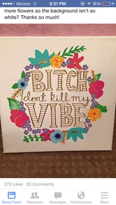 Bitch don't kill my vibe Kendrick Lamar floral Laurel canvas art