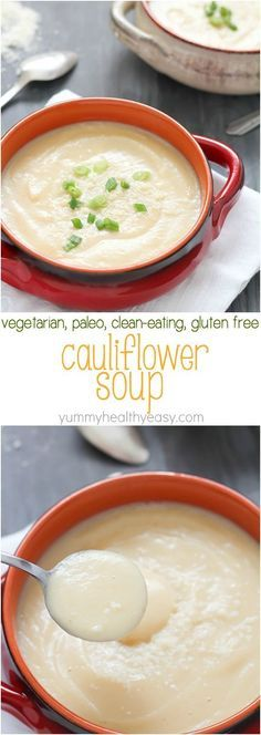 EASY Cauliflower Soup that's super healthy but doesn't taste healthy (hint: YUM!) Vegetarian, gluten-free, paleo and clean eating. So delicious!