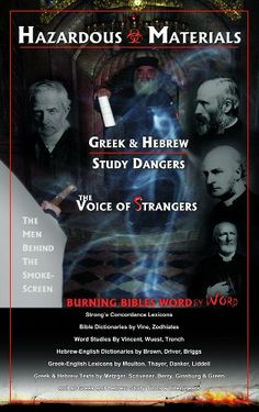 Hazardous Materials: Greek and Hebrew Study Dangers by G.A. Riplinger,http://www.amazon.com/dp/0979411769/ref=cm_sw_r_pi_dp_9-Vvsb1C5GDHB2TB