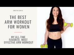This Arm Workout for Women will help tighten and tone your arms fast. It was made with the Best Arm Exercises for Women by trainer Christina Carlyle.