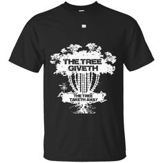 Favorite shirt, looking nice.This is perfect shirt for you   The Tree Giveth - The Tree Taketh Away T-Shirt   https://sudokutee.com/product/the-tree-giveth-the-tree-taketh-away-t-shirt/  #TheTreeGivethTheTreeTakethAwayTShirt  #TheAway #Tree #GivethTreeTaketh #TShirt #The #The #TreeShirt #Taketh #Away #TShirt #Shirt