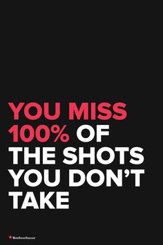 You Miss 100% of The Shots You Don't Take // Inspiring you to play better and train harder. Soccer Quotes from WorldSoccerShop.com
