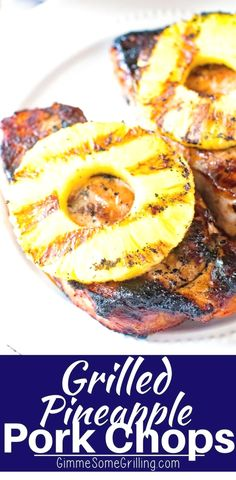 Pineapple Pork Chops - Gimme Some Grilling ® Tender, juicy grilled pork chops that are marinated in a sweet brown sugar marinade. Then topped with a grilled pineapple ring. These Grilled Pineapple Pork Chops are full of flavor and so easy! Easy Pork Chop Recipes, Pork Recipes, Cooking Recipes, Salmon Recipes, Chicken Recipes, Barbecue Recipes, Easy Grill Recipes, Hibachi Recipes, Recipies