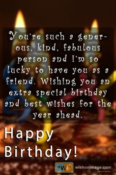 Birthday Wishes For A Friend Messages, Happy Birthday Wishes For A Friend, Beautiful Birthday Wishes, Special Birthday Wishes, Happy Birthday Quotes For Friends, Happy Birthday Text, Wishes For Friends, Birthday Greetings, Friends Family