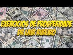 PNL-exercicios de prosperidade-Dr lair ribeiro