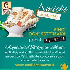 """Con quali prodotti si vincono i premi del #Concorso """"Amiche di Matilde""""? Millefoglie, Amaretti e Savoiardi Vicenzovo."""