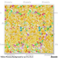 Add your text to this Yellow Flowery Background Poster - by  #IgotYourBack -ground