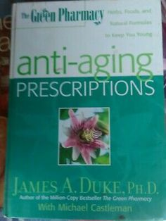Anti Ageing Prescriptions by Duke James Castleman Michael - Book. Condition is Very good. Sent with Australia Post Standard. Best Books To Read, New Books, Good Books, Field Guide, Study Notes, Ageing, Duke, Anti Aging, Australia
