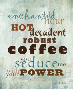 wall art for coffee lovers!! by Julie King