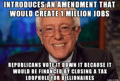 """Again Republicans vote AGAINST the People of this country to GIVE to the Rich!  Top Economist Says Bernie's Plan Will Actually SAVE the US $5 Trillion  Bernie can not take on corporate power by himself.  Electing Bernie will NOT be a spectator sport.  GET INVOLVED.  Search Facebook for """"How YOU Can Get Bernie Sanders Elected"""" for a how-to kit on using your computer and the Internet to become a real force in getting him elected."""