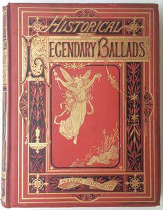 Lovely Antique Historical & Legendary Ballads Gilt Gift binding 1876 Illustrated