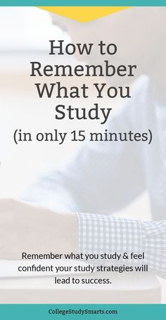 How to remember what you study in only 15 minutes. Feel confident your study str… How to remember what you study in only 15 minutes. Feel confident your study strategies will lead to success. Study Techniques, Study Methods, Tips To Study, Study Ideas, College Hacks, School Hacks, College Success, College Binder, College Quotes