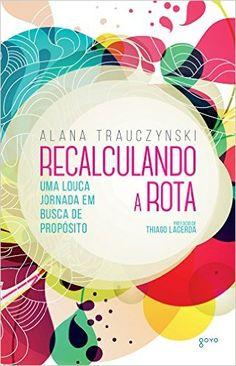 Recalculando a Rota - 9788576572688 - Livros na Amazon Brasil