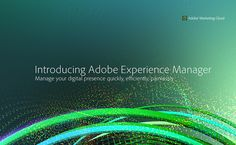 Product Tour: Introducing Adobe Experience Manager