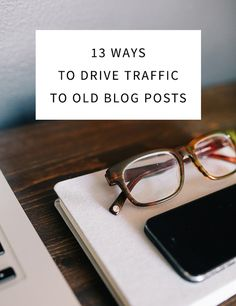 Drive traffic to old blog posts