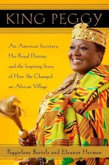 Peggielene Bartels a secretary at Ghana's Embassy in Washington was crowned king of Otuam, a Ghanaian fishing village