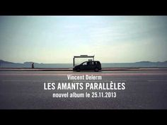 "▶ Vincent Delerm - ""Ces deux-là"" [Teaser video Officiel] - YouTube"