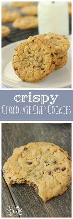 Crispy Chocolate Chip Cookies - The perfect crispy yet chewy cookie ...