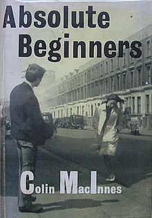 Colin MacInnes - Absolute Beginners.jpeg