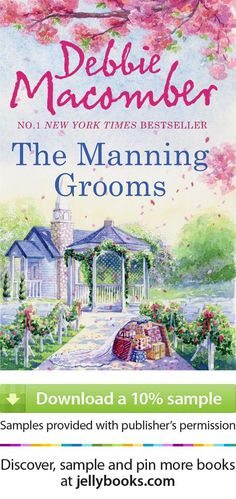 Manning Grooms by Debbie Macomber - Download a free ebook sample and give it a try! Dont forget to share it, too.