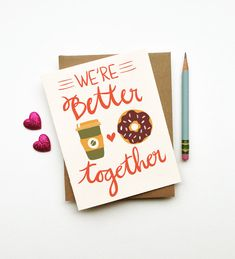 We're Better Together Card coffee and doughnut donut by littlelow, $4.50